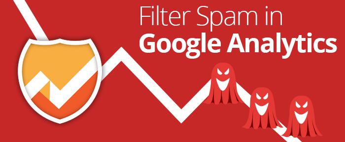 Filter Spam in Google Analytics