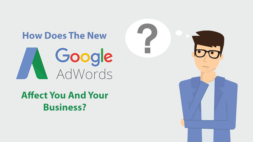 How Does The New AdWords Affect You And Your Business?