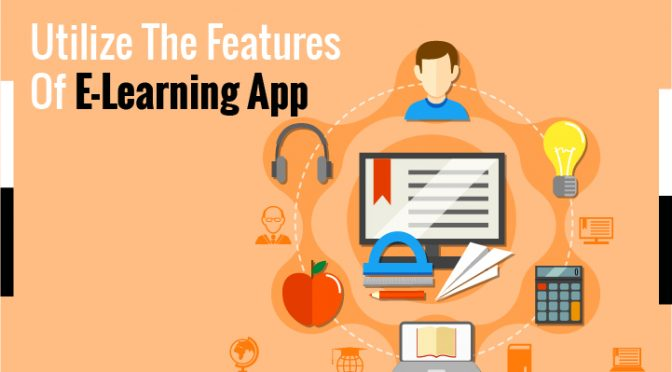 utilize the features of elearning