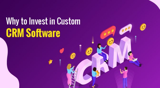 why to invest in CRM