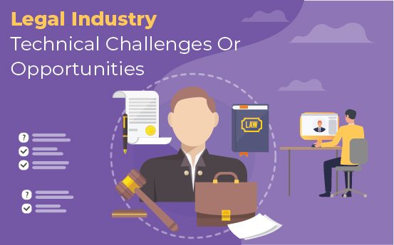 legal industry technical challenges